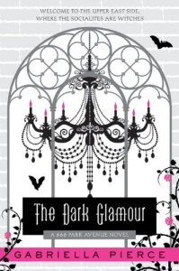 The Dark Glamour by Gabriella Pierce