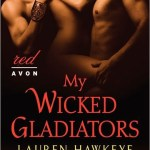 My Wicked Gladiators Lauren Hawkeye