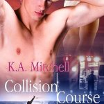 Collision Course by K A Mitchell