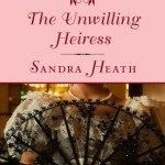 The Unwilling Heiress: Signet Regency Romance  Sandra Heath