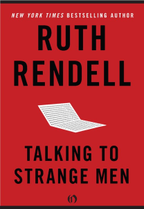 Talking to Strange Men Ruth Rendell