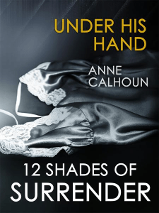 Under His Hand Anne Calhoun