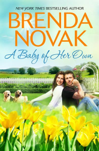 A Baby of Her Own By: Brenda Novak