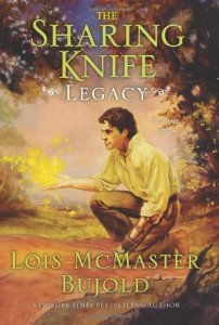 The Sharing Knife Volume Two: Legacy - Lois McMaster Bujold