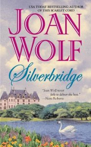 Silverbridge Joan Wolf