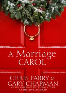 A Marriage Carol By Chris Fabry, Gary D Chapman