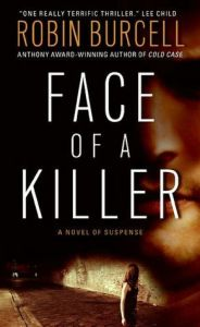 Face of a Killer      by     Robin Burcell