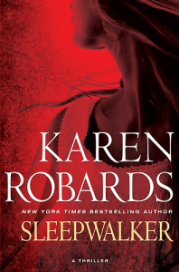 Sleepwalker : A Thriller      by Karen Robards