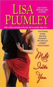 Melt Into You Lisa Plumley