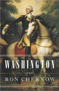 Washington: A Life      by     Ron Chernow