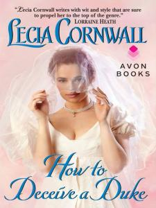 How to Deceive a Duke By: Lecia Cornwall