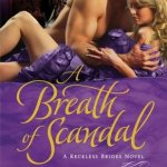 A Breath of Scandal: The Reckless Brides by Elizabeth Essex