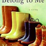 Belong to Me Marisa de los Santos
