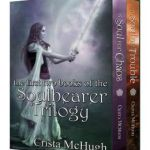 Trouble and Chaos: The First Two Books of the Soulbearer Trilogy by     Crista McHugh