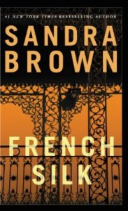 French Silk by Sandra Brown