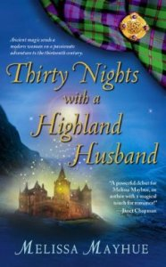 Thirty Nights with a Highland Husband (Daughters of the Glen, Book 1) (Daughters of the Glen, The) by Melissa Mayhue