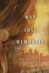 The Map of Lost Memories - A Novel      By: Kim Fay