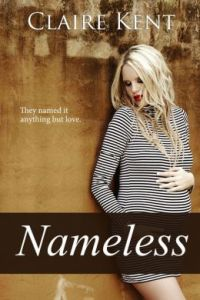 Nameless  by     Claire Kent