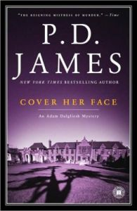 Cover Her Face (Adam Dalgliesh Series #1)      by     P. D. James