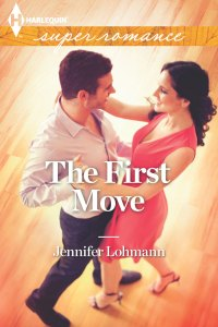 The First Move Jennifer Lohman