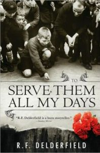 To Serve Them All My Days      by     R. Delderfield