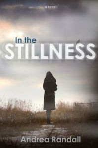 In the Stillness Andrea Randall