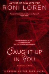 Caught up in You by Roni Loren