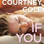 If You Leave Courtney Cole