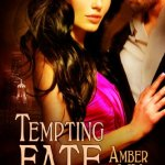 Tempting Fate by Amber Lin