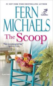 The Scoop (Godmothers)  by Fern Michaels
