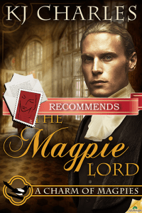 The Magpie Lord (A Charm of Magpies 1) by KJ Charles