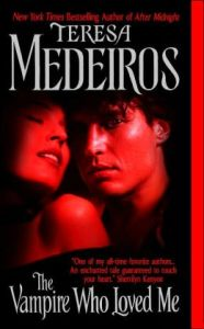 The Vampire Who Loved Me Teresa Medeiros