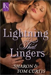 Lightning that Lingers by Sharon Curtis, Tom Curtis