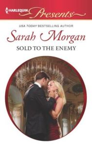 Sold to the Enemy (Harlequin Presents Series #3113) by Sarah Morgan