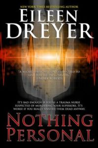 Nothing Personal (A Suspense Novel) Eileen Dreyer