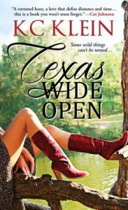 Texas Wide Open by KC Klein