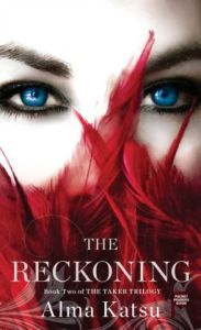 The Reckoning (Taker Trilogy #2)by Alma Katsu
