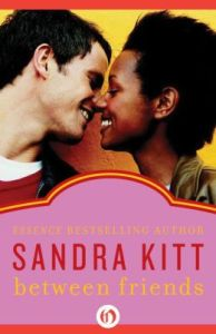 Between Friends by Sandra Kitt