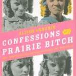 confessions-of-a-prairie-bitch
