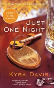 Just One Night by Kyra Davis