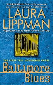 Baltimore Blues Laura Lippman