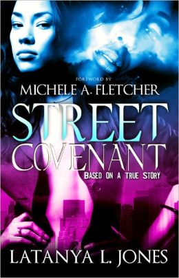 Street Covenant ( La Femme Fatale Publishing )  by Latanya L. Jones