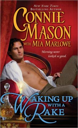 Waking Up with a Rake by Connie Mason, Mia Marlowe