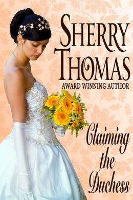 Claiming the Duchess (Fitzhugh Trilogy Book 0.5) by Sherry Thomas