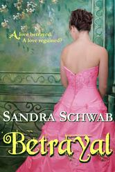 Betrayal By Sandra Schwab