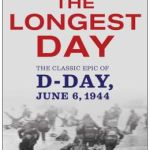 The Longest Day: The Classic Epic of D-Day by Cornelius Ryan