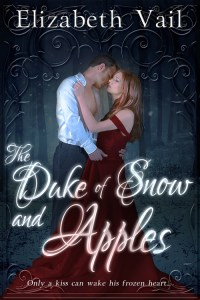 The Duke of Snow and Apples by Elizabeth Vail