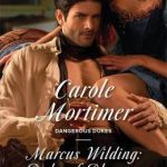 Marcus Wilding: Duke of Pleasure   by Carole Mortimer
