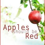 Apples Should Be Red by Penny Watson