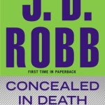 Concealed in Death (In Death, Book 38)  J. D. Robb